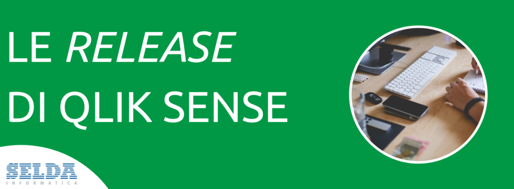 Qlik Sense - le ultime novità di febbraio 2019 - Selda Informatica
