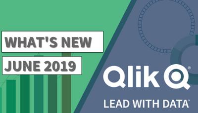 Qlik: le novità della release di Giugno 2019