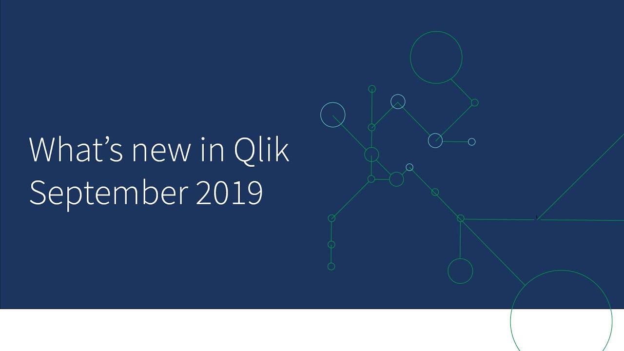 Tutte le novità dell'aggiornamento di Qlik Sense di Settembre 2019