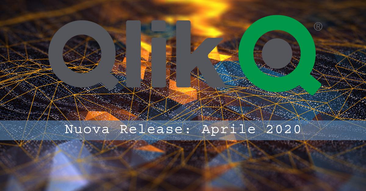 Tutte le Novità dell'Aggiornamento di Aprile 2020 di Qlik