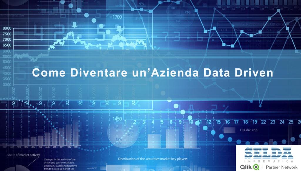 Come diventare un'azienda data driven