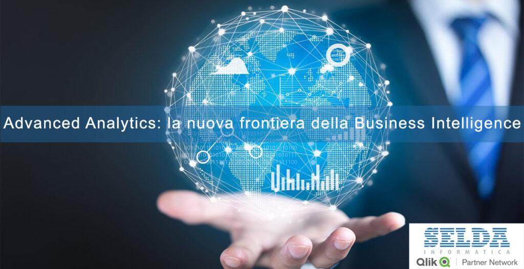 Advanced Analytics: la nuova frontiera della Business Intelligence