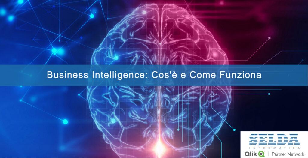 Business Intelligence cos'è e come funziona