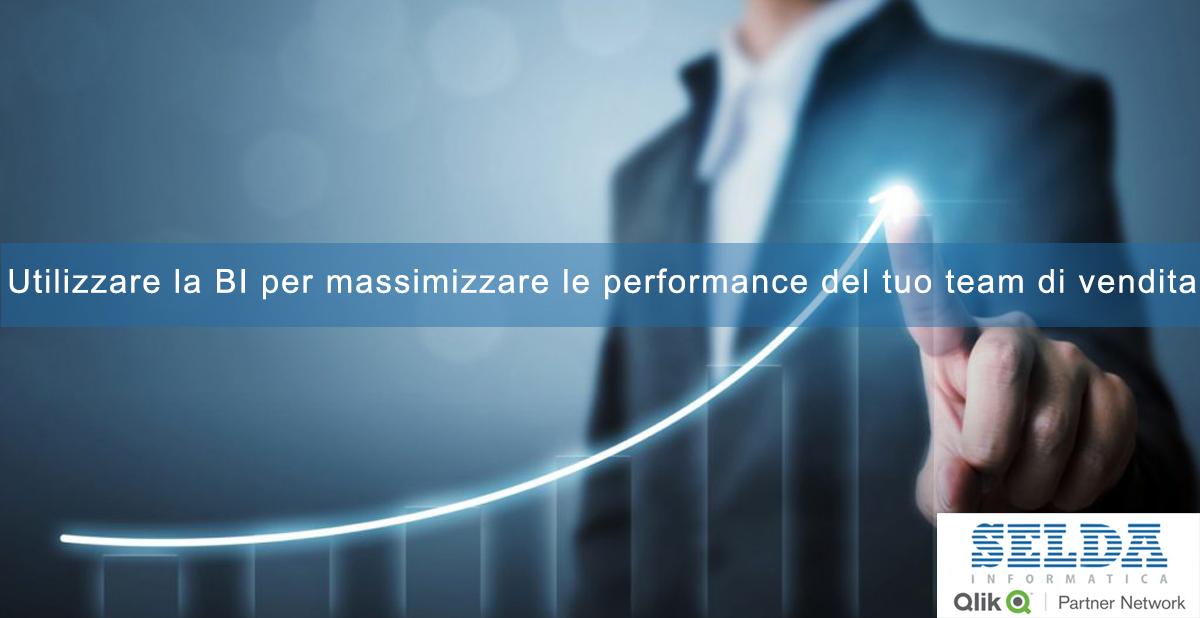 Utilizzare la BI per massimizzare le performance del tuo team di vendita