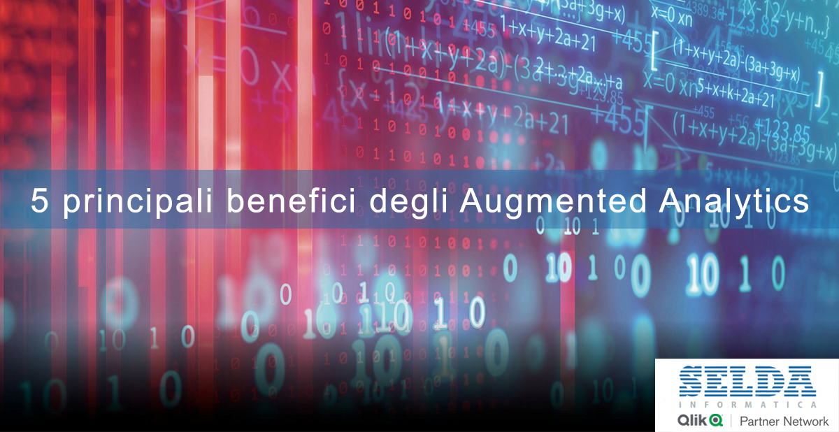5 principali benefici degli Augmented Analytics